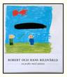 Bibi Lovell, Robert och hans bildvärld